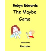 The Maybe Game