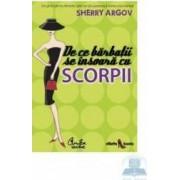 De ce barbatii se insoara cu scorpii - Sherry Argov
