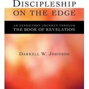 Discipleship on the Edge by Darrell W. Johnson