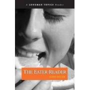 The Eater Reader by James S. Miller