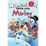 Marley: Snow Dog Marley by John Grogan