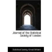 Journal of the Statistical Society of London by Statistical Society (Great Britain)