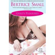 Guilty Pleasures by Beatrice Small