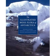 Illustrated Moss Flora of Antarctica by Ryszard Ochyra