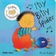 Itsy, Bitsy Spider by Annie Kubler