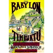 From Babylon to Timbuktu by Rudolph Windsor