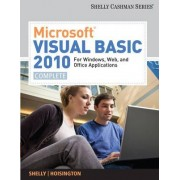 Microsoft Visual Basic 2010 for Windows, Web, and Office Applications by Gary B Shelly
