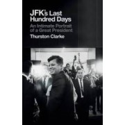 Jfks Last Hundred Days
