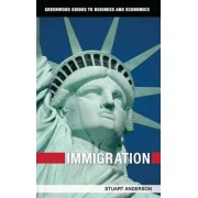 Immigration by Stuart Anderson