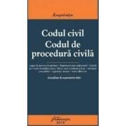 Codul civil. Codul de procedura civila. Actualizat 22 Septembrie 2016