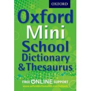Oxford Mini School Dictionary & Thesaurus by Oxford Dictionaries
