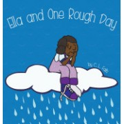 Ella and One Rough Day