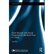 Food Security and Social Protection for the Rural Poor in China