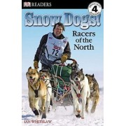 Snow Dogs! by Ian Whitelaw