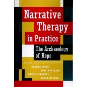 Narrative Therapy in Practice by Gerald D. Monk