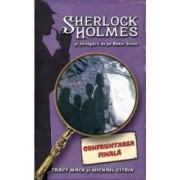 Confruntarea Finala - Sherlock Holmes si strengarii de pe BakerStreet - Tracy Mack
