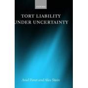 Tort Liability Under Uncertainty by Ariel Porat