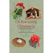 Oh How Lovely Christmas Is by Mark Jr Chapman