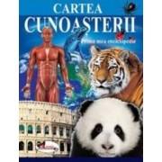 Cartea cunoasterii - Prima mea enciclopedie