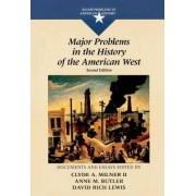 Major Problems in the History of the American West by Thomas G. Paterson