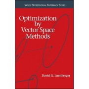Optimization by Vector Space Methods by David G. Luenberger