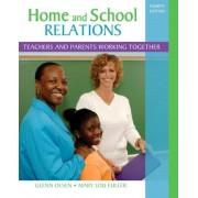 Home and School Relations by Glenn W. Olsen