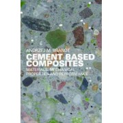 Cement Based Composites by Andrzej M. Brandt