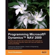Programming Microsoft Dynamics NAV 2009 by David Studebaker