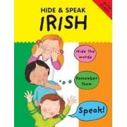 Hide and Speak Irish by Catherine Bruzzone