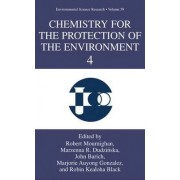 Chemistry for the Protection of the Environment 4: v. 4 by Robert Mournighan