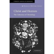 Christ and Horrors by Marilyn McCord Adams
