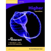 SMP GCSE Interact 2-tier Higher Transition Pupil's Book by School Mathematics Project