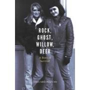Rock, Ghost, Willow, Deer by Allison Adelle Hedge Coke