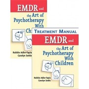 EMDR and the Art of Psychotherapy with Children [With Treatment Manual]