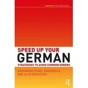 Speed Up Your German by Annemarie Kunzl-Snodgrass