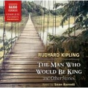 The Man Who Would be King and Other Stories by Rudyard Kipling