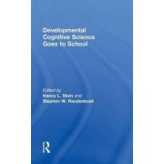Developmental Cognitive Science Goes to School by Nancy L. Stein