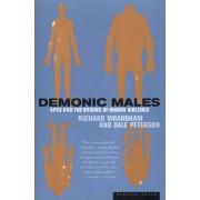 Demonic Males by Richard Wrangham
