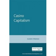Casino Capitalism by Susan Strange