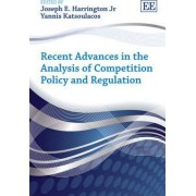Recent Advances in the Analysis of Competition Policy and Regulation by Jr. Joseph E. Harrington