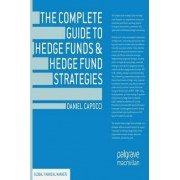 The Complete Guide to Hedge Funds and Hedge Fund Strategies 2013 by Daniel Capocci