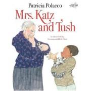 Mrs Katz and Tush by Patricia Polacco