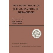 Principles Of Organization In Organisms by Jay E. Mittenthal