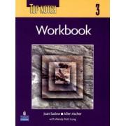 Top Notch 3 with Super CD-ROM Workbook: Workbook Bk. 3 by Joan M. Saslow