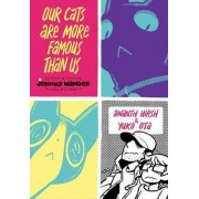 Our Cats are More Famous Than Us by Yuko Ota