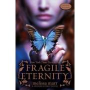 Fragile Eternity by Melissa Marr