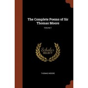 The Complete Poems of Sir Thomas Moore; Volume 1
