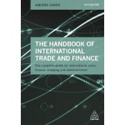 The Handbook of International Trade and Finance by Anders Grath