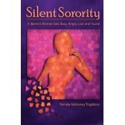 Silent Sorority by Pamela Mahoney Tsigdinos