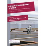 Humans and Machines at Work by Phoebe V. Moore